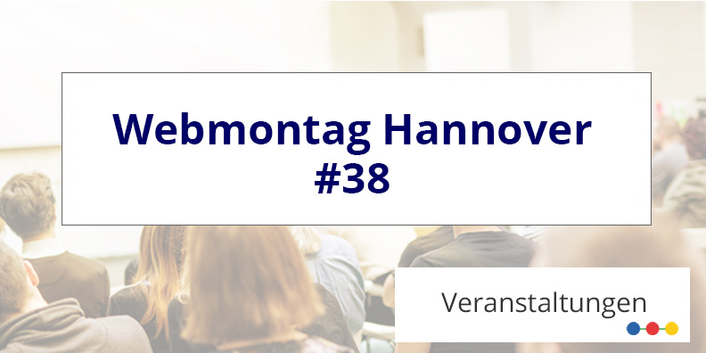 Webmontag Hannover 2018